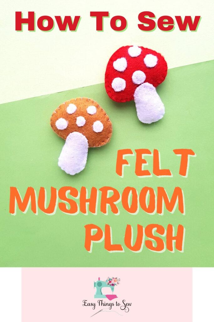 felt stuffed mushrooms